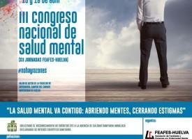 """III Congreso nacional de salud mental FEAFES-Huelva: """"Abriendo mentes, cerrando estigmas"""""""