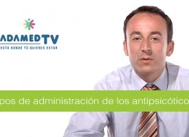 Tipos de administración de los antipsicóticos