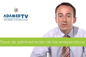 Tipos de administración de los antipsicóticos por Clemente García Rizo