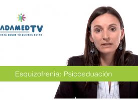 Esquizofrenia: Psicoeducación