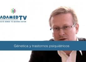 Genética y trastornos psiquiátricos