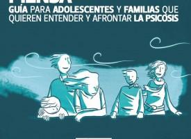 CIBERSAM edita dos guías para mejorar la atención de adolescentes con trastornos psicóticos